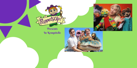 Puppets Up! Presents – In Kemptville June10th